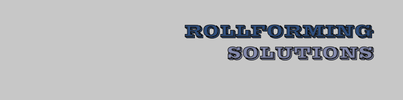 ROLLFORMING SOLUTIONS